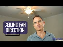 ceiling fan direction you