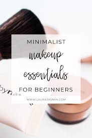 is a minimalist makeup collection with basic essentials something you d love to have you d like to learn more about the essentials for a minimalist makeup