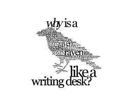 when is a raven like a writing desk lovely why is a raven like a writing