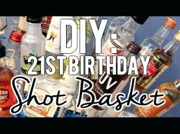 ideas for 21st birthday presents male diy 21st birthday shot basket present my first vlog boyfriend