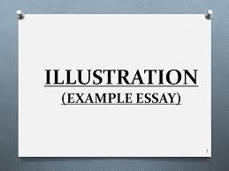 illustration example essay ppt video online 1 illustration example essay