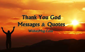 Thank You God Quotes Unique Thank You God Messages And Quotes For Everything WishesMsg