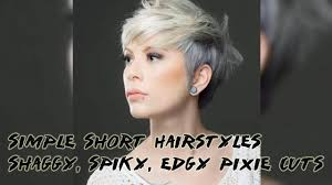 50 Simple Short Hairstyles Shaggy Spiky Edgy Pixie Cuts For Women