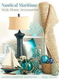 Coastal Decorating Accessories Nautical Maritime Style Home Decor Accessories Completely Coastal 38