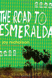 The Road To Esmeralda: Nicholson, Joy: Amazon.sg: Books