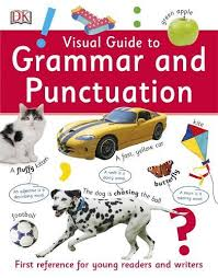 Grammar Punctuation Visual Guide To Grammar And Punctuation
