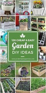 120 Cheap And Easy Diy Garden Ideas Diy Garden Projects Garden Ideas Cheap Garden Ideas Diy Cheap