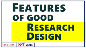 Features Of Good Research Design 10 Features Of A Good Research Design In Hindi Marketing Research Bba Mba Ppt