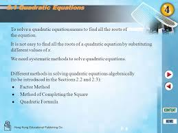 2 1 quadratic equations to solve a quadratic equation means to find all the roots of the