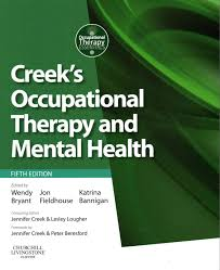 Buy Creek's Occupational Therapy and Mental Health by Wendy Bryant With  Free Delivery | wordery.com