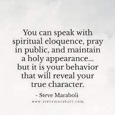 Being A True Christian Quotes Best Of You Can Speak With Spiritual Eloquence Pray In Public And Maintain