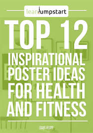Quote Posters Top 12 Inspirational Poster Ideas For Health