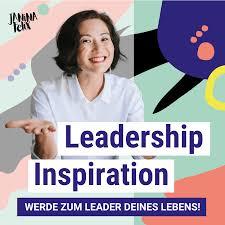 Leadership Inspiration - Führung fängt bei dir an
