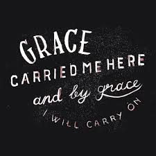 Christian Quotes On Grace Best Of God's Grace Will Carry Me On Through The Trials Of Every Day Just