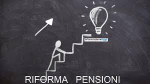 Riforma pensioni oggi, ipotesi nel 2021 e restyling nel 2022