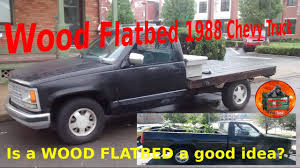 Wood Flatbed how long do they last. DIY flatbed 1988 Chevy truck ...