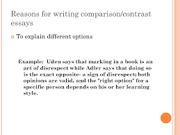 paper  the comparisoncontrast essay a comparisoncontrast  reasons for writing comparisoncontrast essays to explain different options example uden says that
