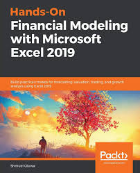 Hands On Financial Modeling With Microsoft Excel 2019 Build