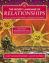 The Secret Language Of Relationships Your Complete