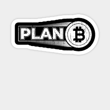 That is, bitcoin is the first decentralized currency. Plan B With Bitcoin Logo Plan Bitcoin Gift Plan Bitcoin Aimant Teepublic Fr