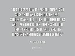 In a Glasser Quality School there is no such thing as a closed ... via Relatably.com