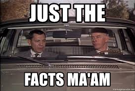 Image result for joe friday just the facts ma'am