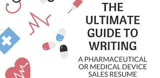 Ultimate Guide To Writing A Pharmaceutical Or Medical Device Resume
