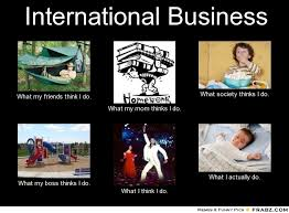 International Business... - Meme Generator What i do via Relatably.com