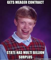 gets meager contract state has multi billion surplus - Bad luck ... via Relatably.com