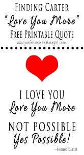 finding carter free printable love you more e