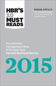 must series s 10 must reads 2015 the definitive management ideas of the year from harvard business review