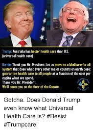 Trump Australia Has Better Health Care Than US Guniversal Health Inspiration Trump Healthcare Quote
