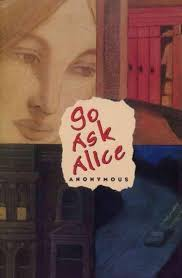 best go ask alice ideas wonderland alice in  go ask alice