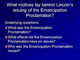 lincoln and the emancipation proclamation presentation history lincoln and the emancipation proclamation