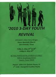 Youth Revival Scriptures Bethel Youth Revival 27 29 May 2010 In Seguin Tx And