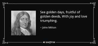 Image result for golden days quotes