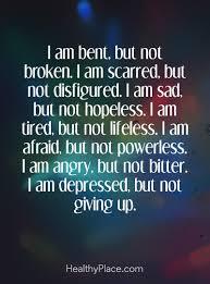 depression e i am bent but not broken i am scarred but