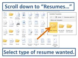 "accessing resume templates in word       scroll down to ""resumes…"