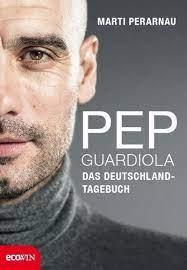 Pep Guardiola - Das Deutschland-Tagebuch Buch versandkostenfrei bestellen