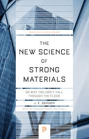 The Science And Design Of Engineering Materials 2nd Edition The New Science Of Strong Materials Princeton University Press