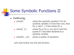 some symbolic functions ii