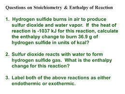 questions on stoichiometry enthalpy of reaction