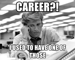 Check spelling or type a new query. Career I Used To Have One Of Those Robert Redford Sad Meme Generator