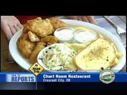 Chart Room Crescent City Dining Out In The Northwest Chartroom Restaurant Crescent City California 7