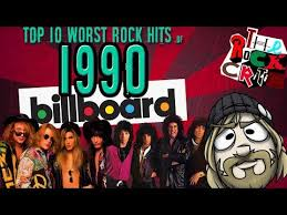 Top 10 Worst Rock Hits Of 1990 The Rock Critic