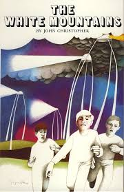 The Tripods Trilogy, beginning with The White Mountains, John Christopher