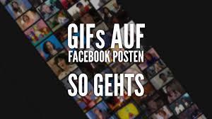 Gifs Auf Facebook Nutzen