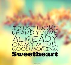 Good Morning Quotes For Sweetheart