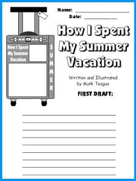 b atilde curren sta bilderna om how i spent my summer vacation p atilde yen  how i spent my summer vacation lesson plans author mark teague
