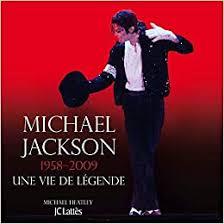Buy <b>Michael Jackson</b> 1958-2009 une vie <b>de legende</b> Book Online at ...